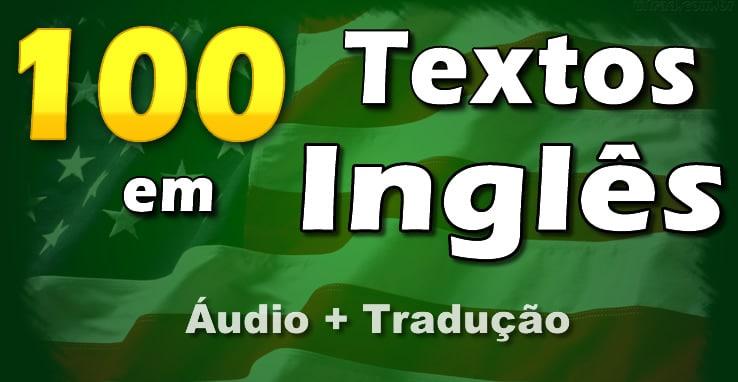 Textos Em Inglês Com Tradução E áudio